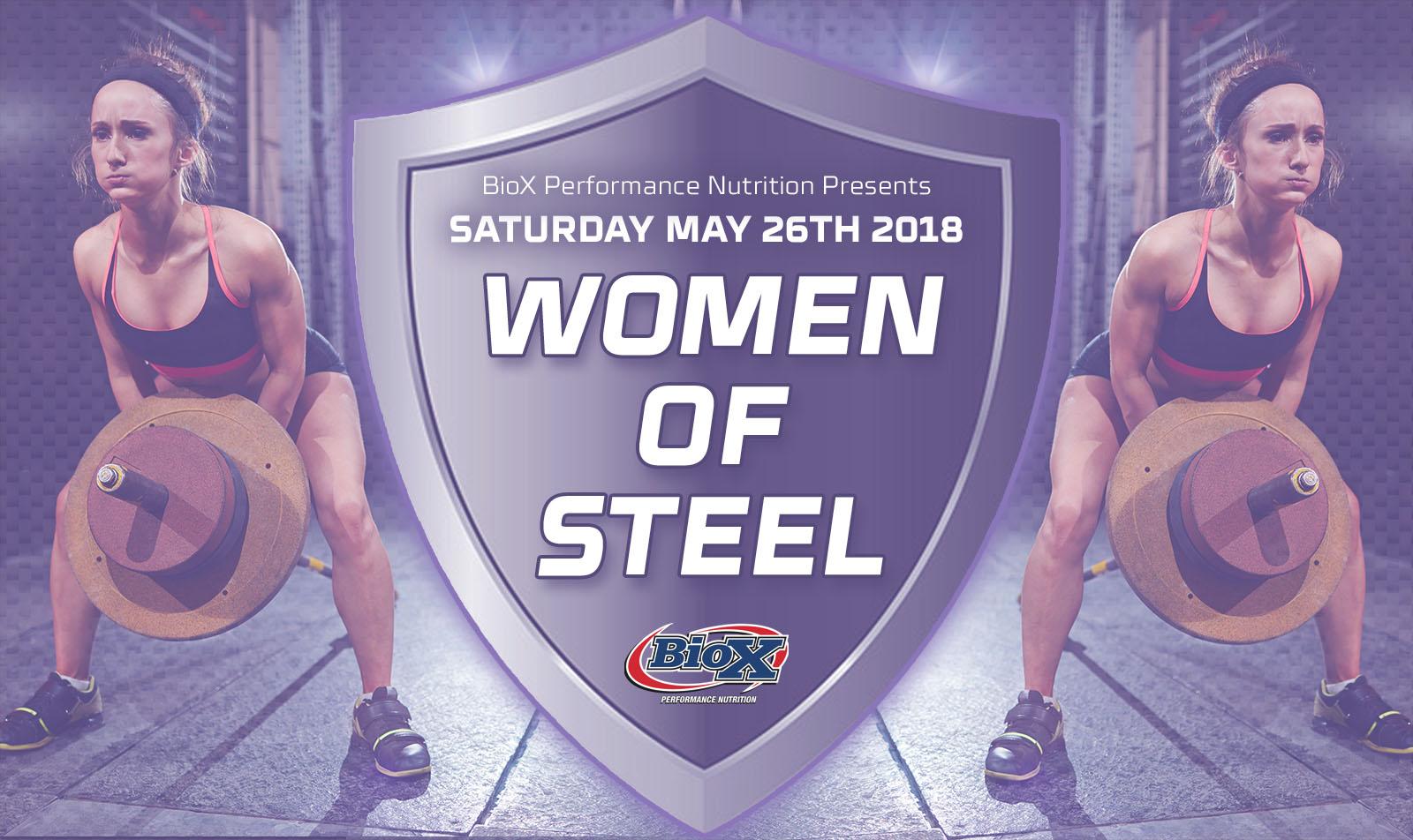 This Weekend! #womenofsteel Celebrate Strength Edition
